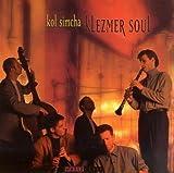 Klezmer Soul by Kol Simcha (1997-10-07)