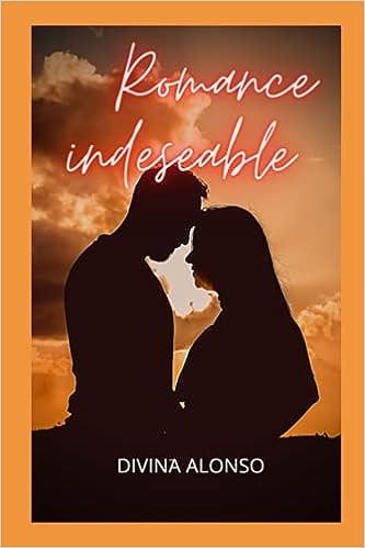 Romance indeseable de Divina Alonso