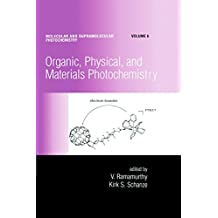 Organic, Physical, and Materials Photochemistry: 6 (Molecular and Supramolecular Photochemistry)