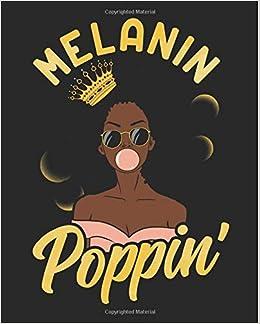 Melanin Poppin Black Girl Magic 2019 Calendar Weekly