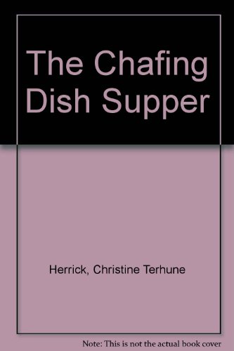 The Chafing Dish Supper