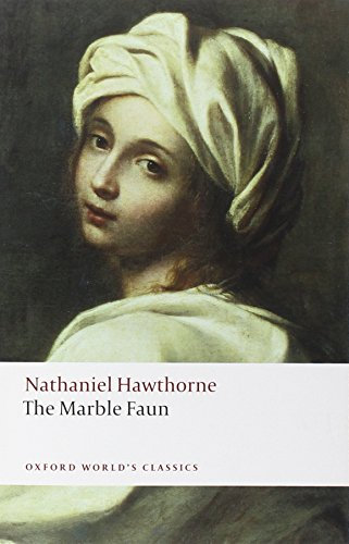 The Marble Faun (Oxford World's Classics)