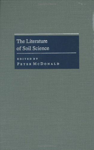 The Literature of Soil Science (Literature of the Agricultural Sciences) (1994-05-03)