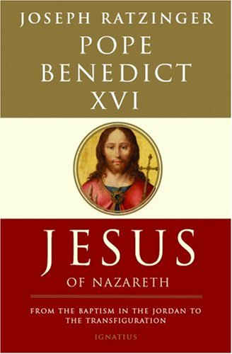 Jesus of Nazareth: From the Baptism in the Jordan to the Transfiguration