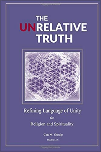 The Unrelative Truth: Refining Language of Unity for Religion and