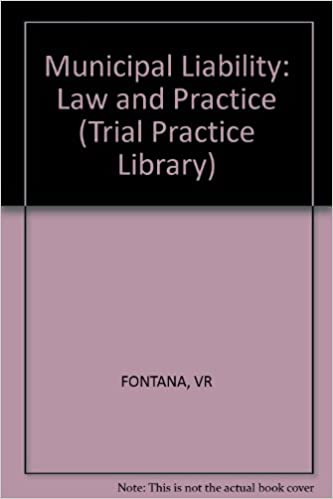 Municipal Liability: Law and Practice (Trial Practice Library)