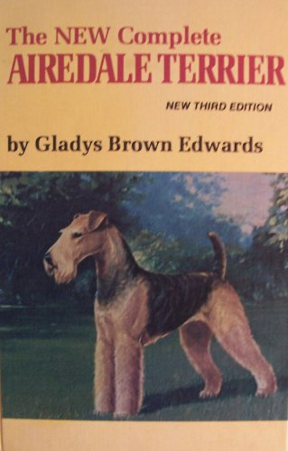 - The New Complete Airedale Terrier,3rd edition