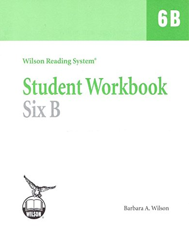 Wilson Reading System, Student Workbook Six B (6B), 9781567780994, 1567780997, 1996