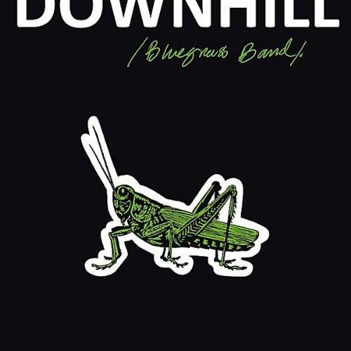 (Grasshopper's Lament by Downhill Bluegrass Band (2011-05-10))
