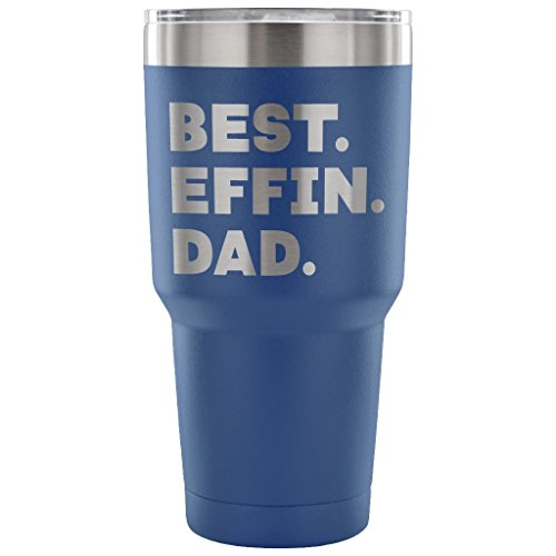 ArtsyMod BEST EFFIN DAD Premium Vacuum Tumbler, PERFECT FUNNY GIFT for Your Father from Son, Daughter! Unique Humorous Gift, Durable Water Tumbler, 30oz. (Blue) (Dad To Be Award Medal)