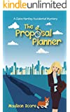 The Proposal Planner (A Claire Hartley Accidental Mystery Book 1)