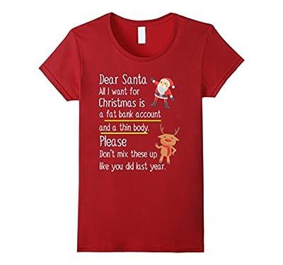Dear Santa All I Want For Christmas Funny Xmas T Shirt