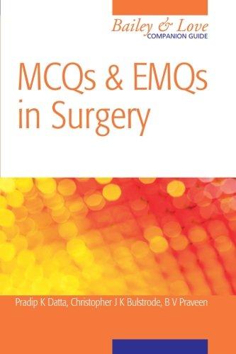 MCQs and EMQs in Surgery: A Bailey & Love Companion Guide (Hodder Arnold - Brand Mcq