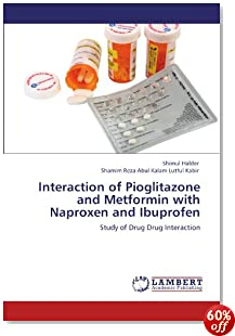 Interaction of Pioglitazone and Metformin with Naproxen and Ibuprofen: Study of Drug Drug Interaction