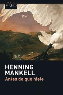 Antes de que hiele par Mankell
