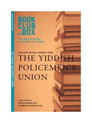 Bookclub in a Box Discusses The Yiddish Policemen's Union, the novel by Michael Chabon