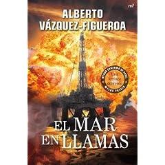 """Alberto Vázquez-Figueroa – """"El mar en llamas"""" – Un libro doblemente revolucionario"""