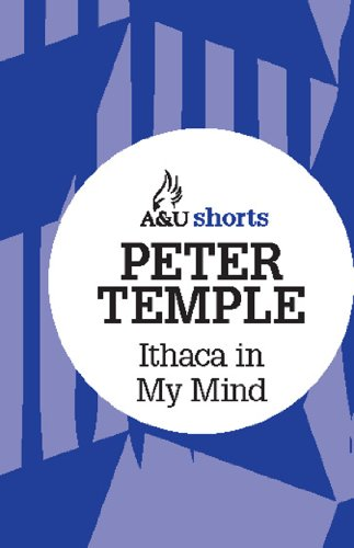 Ithaca in My Mind: Allen & Unwin shorts