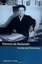Simone de Beauvoir, Gender and Testimony (Cambridge Studies in French)