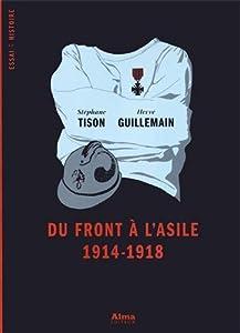 """Afficher """"Du front à l'asile, 1914-1918"""""""