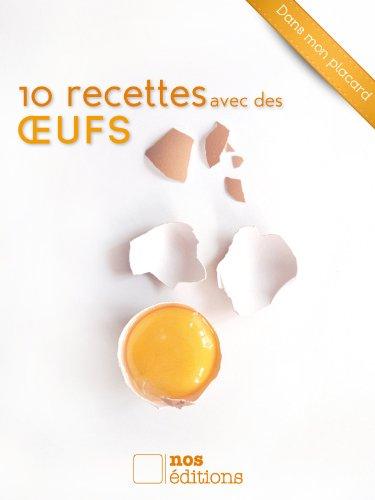 10 recettes avec des œufs (Dans mon placard t. 3) (French Edition)