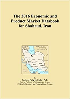 Book The 2016 Economic and Product Market Databook for Shahrud, Iran