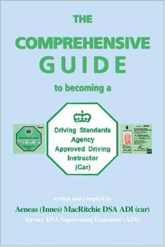 The Comprehensive Guide to Becoming a DSA Approved Driving          Instructor
