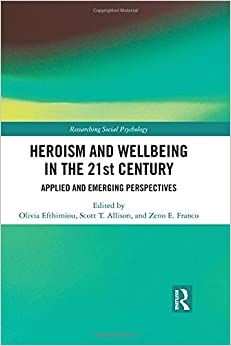 Como Descargar En Elitetorrent Heroism And Wellbeing In The 21st Century: Applied And Emerging Perspectives Mobi A PDF