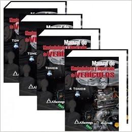 Manual De Mantenimiento Y Reparacion De Vehiculos - 4 Tomos. Precio En Dolares: OSCAR Valbuena: Amazon.com: Books