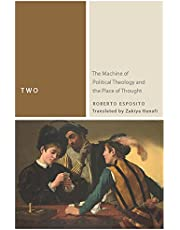 Two: The Machine of Political Theology and the Place of Thought