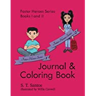Foster Heroes Series Books I and II: Journal and Coloring Book