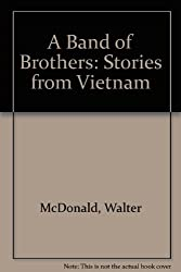 A Band of Brothers: Stories from Vietnam