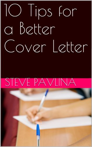 10 Tips For A Better Cover Letter By Pavlina Steve