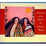 Keepers of the Dream, Patricia Wyatt, 0876544774
