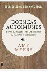 Doenas Autoimunes: Previna e Reverta Todo Um Universo de Doenas Inflamatorias Paperback