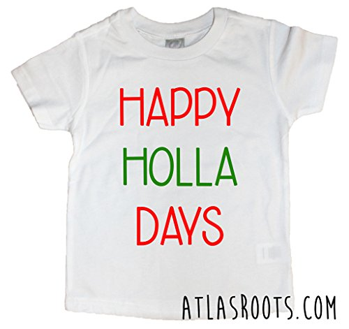 Happy Holla Days Toddler Christmas - Holla Clothing