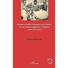Cinéma et conflits ethniques au sri lanka : vers un cinéma c