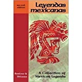 Leyendas Mexicanas : A Collection of Mexican Legends, Barlow, Genevieve and Stivers, William N., 0844273872