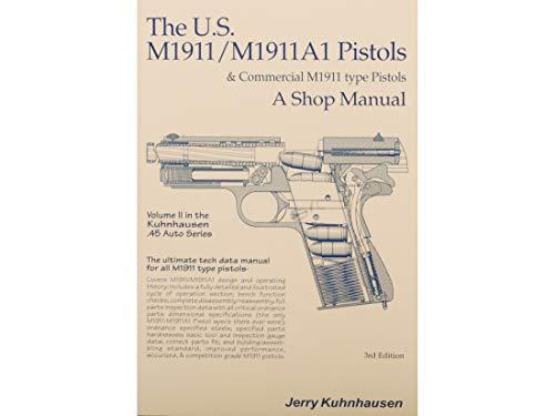 Kuhnhausen Books & Videos The U.S. M1911/1911A1