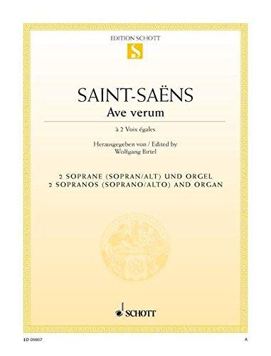 Saint-saens Ave Verum: Vocal Duet for 2 Sopranos and ()