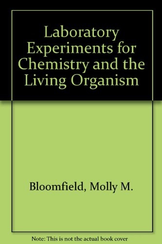 Chemistry and the Living Organism, Laboratory Manual