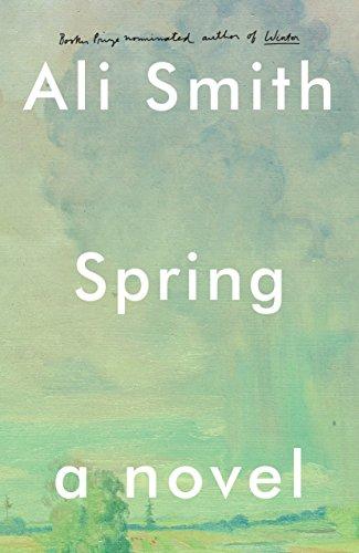 Spring: A Novel (Seasonal Quartet) (Le Spring)
