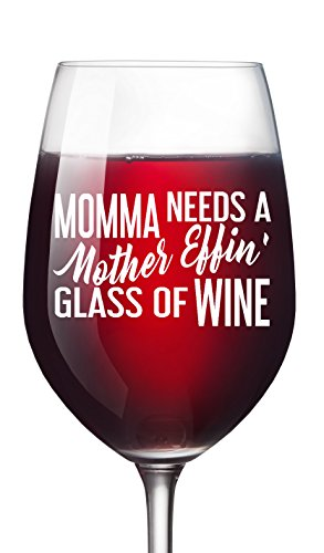 Momma Needs Funny Wine Glass for Moms 16 oz Novelty Mother's Day Valentine's Day Baby Shower Christmas Birthday Gift for Wife Mom Girlfriend Sister Boss Best Friend BFF Coworker or Daughter