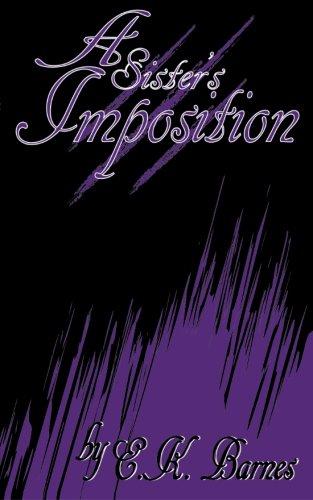 A Sister's Imposition (The Brunswick Saga) (Volume 2) ebook
