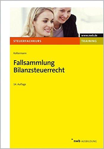 fallsammlung-bilanzsteuerrecht-nwb-steuerfachkurs-trainingsprogramm