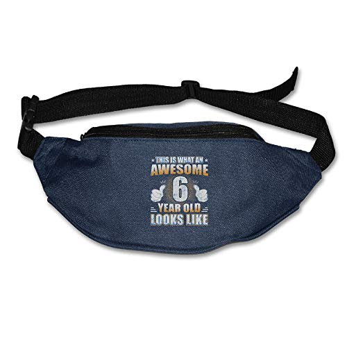 Ada Kitto This Is What An Awesome 6 Year Old Looks Like Mens&Womens Lightweight Waist Pack For Running And Cycling Navy One Size by Ada Kitto
