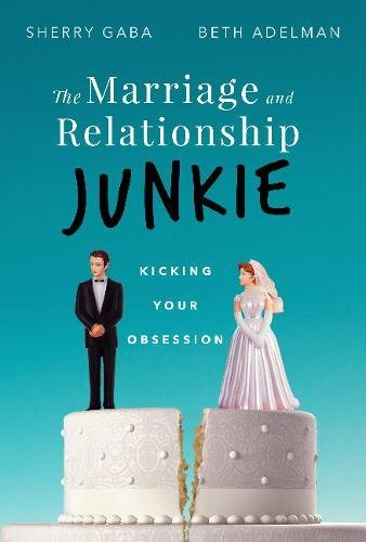 The Marriage Junkie: Kicking Your Obsession