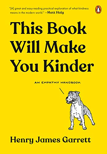 Book Cover: This Book Will Make You Kinder: An Empathy Handbook