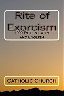 The Roman Ritual: Volume II: Christian Burial, Exorcisms, Reserved