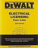 DEWALT Electrical Licensing Exam Guide: Based on